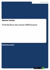 IT-Sicherheit mit einem SIEM-System