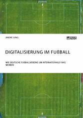 Digitalisierung im Fußball. Wie deutsche Fußbal...