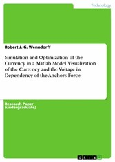 Simulation and Optimization of the Currency in ...