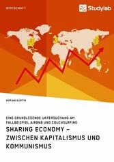 Sharing Economy - zwischen Kapitalismus und Kom...