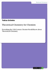 Theoretical Chemistry for Chemists - Everything...