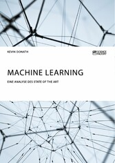 Machine Learning. Eine Analyse des State of the...