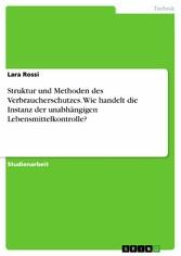Struktur und Methoden des Verbraucherschutzes. ...