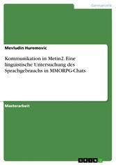 Kommunikation in Metin2. Eine linguistische Unt...
