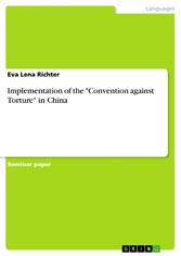Implementation of the Convention against Torture in China