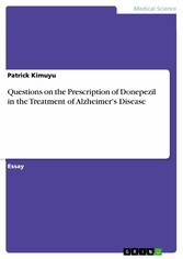 Questions on the Prescription of Donepezil in the Treatment of Alzheimer's Disease