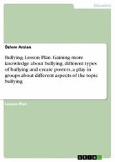 Bullying. Lesson Plan. Gaining more knowledge a...