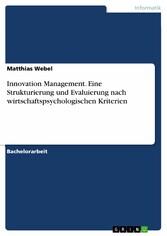 Innovation Management. Eine Strukturierung und ...
