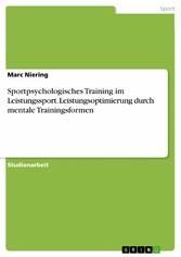 Sportpsychologisches Training im Leistungssport...