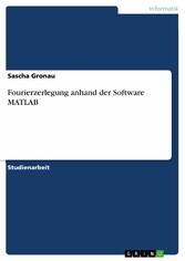 Fourierzerlegung anhand der Software MATLAB