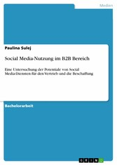 Social Media-Nutzung im B2B Bereich - Eine Unte...