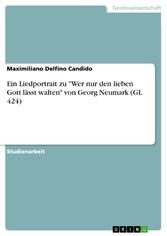 Ein Liedportrait zu Wer nur den lieben Gott lässt walten von Georg Neumark (GL 424)