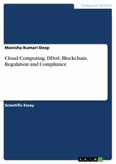 Cloud Computing. DDoS, Blockchain, Regulation a...