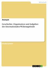 Geschichte, Organisation und Aufgaben des Inter...