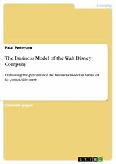 The Business Model of the Walt Disney Company -...