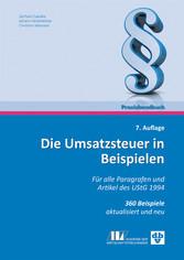 Die Umsatzsteuer in Beispielen (Ausgabe Österre...