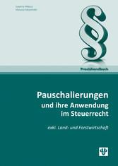 Pauschalierungen und ihre Anwendung im Steuerre...