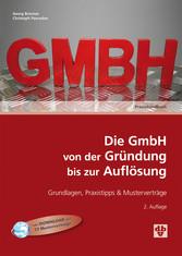 Die GmbH von der Gründung bis zur Auflösung (Au...