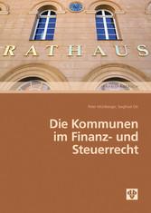 Die Kommunen im Finanz- und Steuerrecht (Ausgab...
