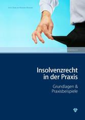 Insolvenzrecht in der Praxis (Ausgabe Österreic...