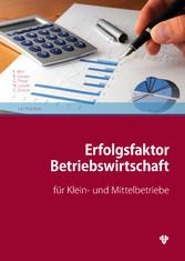 Erfolgsfaktor Betriebswirtschaft für Klein- und...