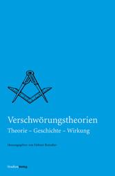 Verschwörungstheorien - Theorie - Geschichte - ...