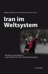 Iran im Weltsystem - Bündnisse des Regimes und ...