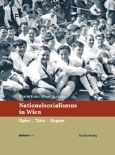 Nationalsozialismus in Wien - Opfer. Täter. Geg...