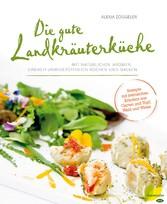 Die gute Landkräuterküche - Mit natürlichen Aro...