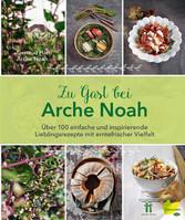 Zu Gast bei Arche Noah - Über 100 einfache und ...