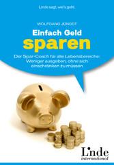 Einfach Geld sparen - Der Spar-Coach für alle L...