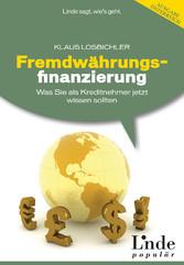 Fremdwährungsfinanzierung - Was Sie als Kreditn...