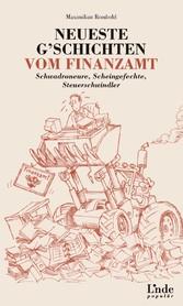 Neueste Gschichten vom Finanzamt - Schwadroneur...