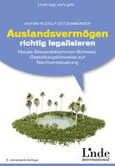 Auslandsvermögen richtig legalisieren - Neues S...