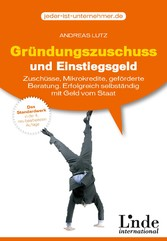 Gründungszuschuss und Einstiegsgeld - Zuschüsse...