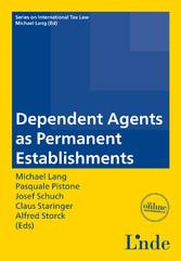 Dependent Agents as Permanent Establishments - ...