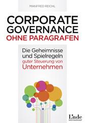 Corporate Governance ohne Paragrafen - Die Gehe...