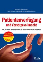 Patientenverfügung und Vorsorgevollmacht - Was ...