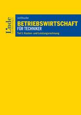 Betriebswirtschaft für Techniker - Teil 1: Kost...