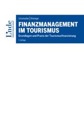 Finanzmanagement im Tourismus - Grundlagen und ...