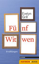 Fünf Witwen - Erzählungen