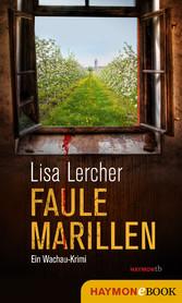 Faule Marillen - Ein Wachau-Krimi