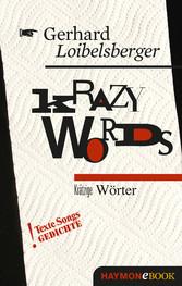 Krazy Words - Krätzige Wörter. Texte Songs Gedi...