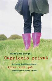 Capriccio privat - aus dem Erzählungsband Alles...
