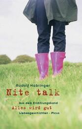 Nitetalk - aus dem Erzählungsband Alles wird gut