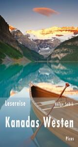 Lesereise Kanadas Westen - Wo bitte geht es hie...