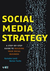 Social Media Strategy - A Step-by-Step Guide to Building your Social Business