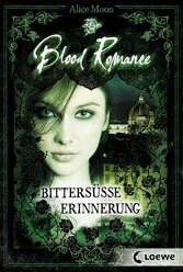 Blood Romance 3 - Bittersüße Erinnerung