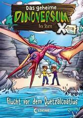 Das geheime Dinoversum Xtra 4 - Flucht vor dem ...