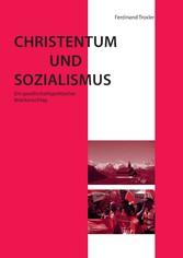Christentum und Sozialismus - Ein gesellschafts...